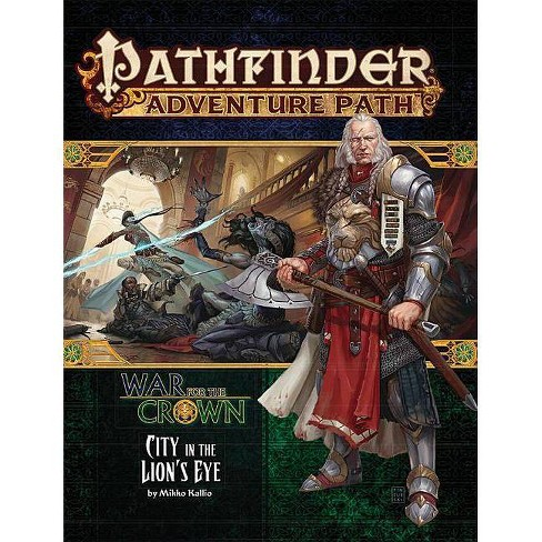 Pathfinder Adventure Path: War for the Crown 4 of 6-City in the Lion's Eye - by  Richard Pett - image 1 of 1
