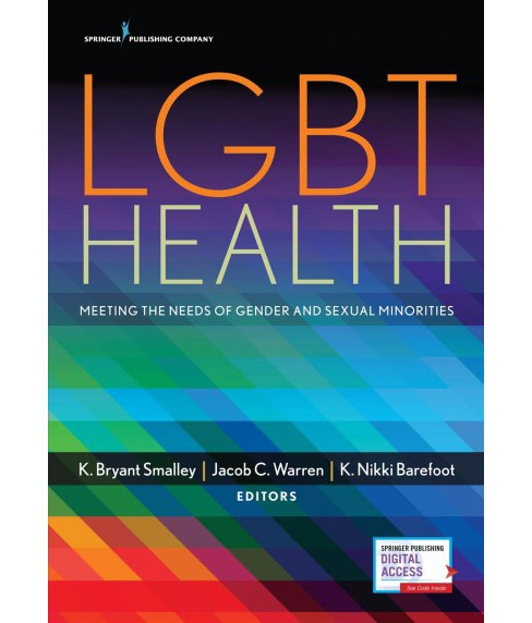 LGBT Health : Meeting the Needs of Gender and Sexual Minorities -  (Paperback) - image 1 of 1