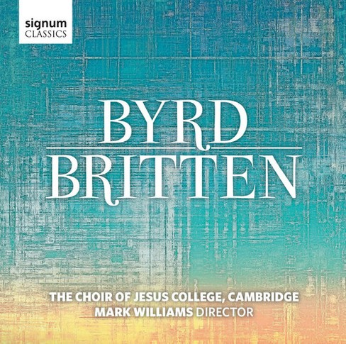 Choir Of Jesus Colle - Byrd Britten (CD) - image 1 of 1