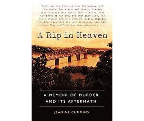 Rip in Heaven : A Memoir of Murder and Its Aftermath (Paperback) (Jeanine Cummins) - image 1 of 1