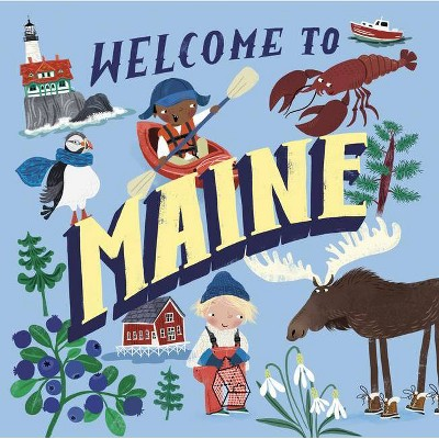 Welcome to Maine (Welcome To) - (Hardcover)