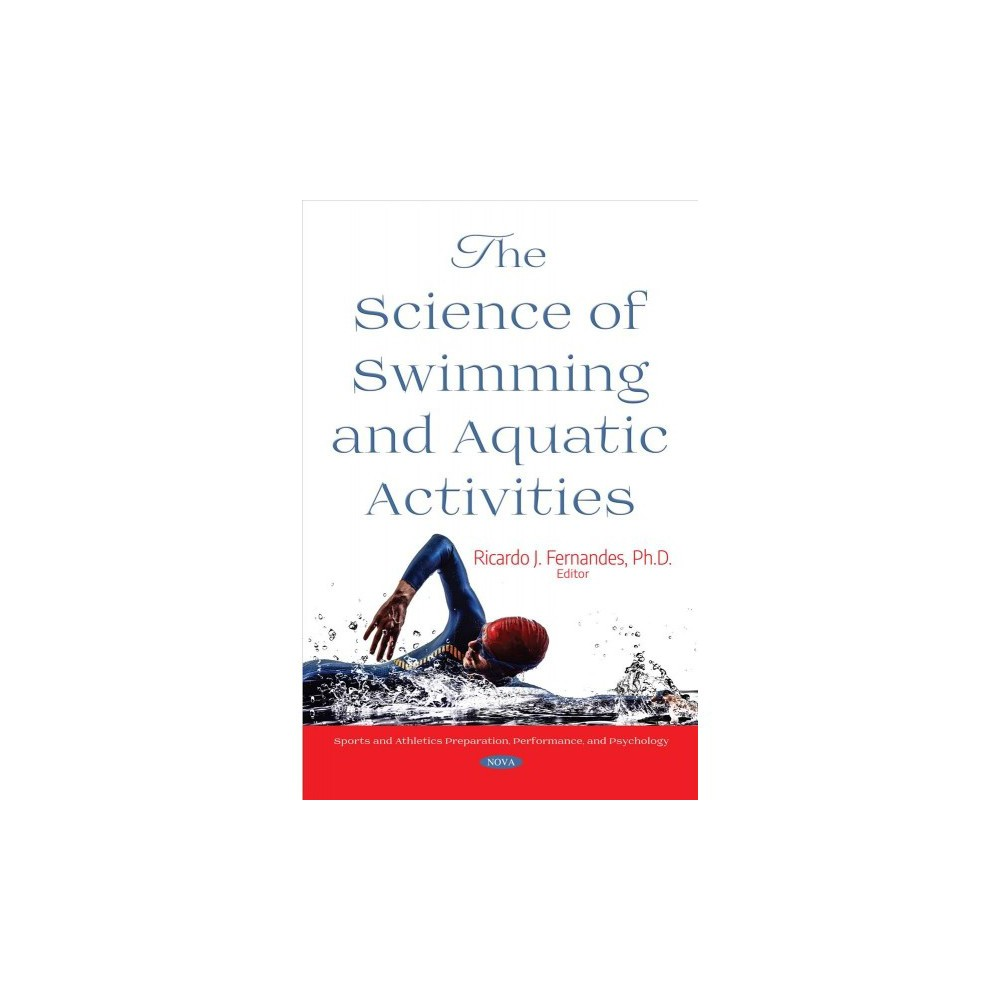 Science of Swimming and Aquatic Activities - (Hardcover)