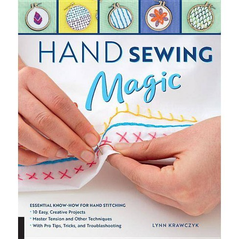 Hand Sewing Magic - by  Lynn Krawczyk (Paperback) - image 1 of 1