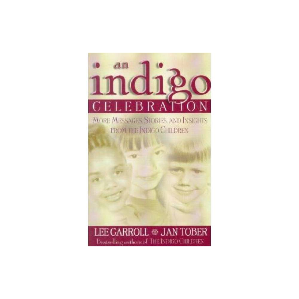 Indigo Celebration By Lee Carroll Paperback