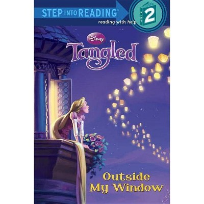 Tangled: Outside My Window - (Step Into Reading - Level 2 - Quality) by  Melissa Lagonegro (Paperback)