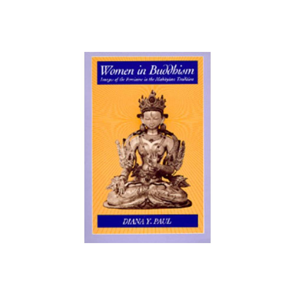 ISBN 9780520054288 product image for Women in Buddhism - 2nd Edition by Diana Y Paul (Paperback)   upcitemdb.com