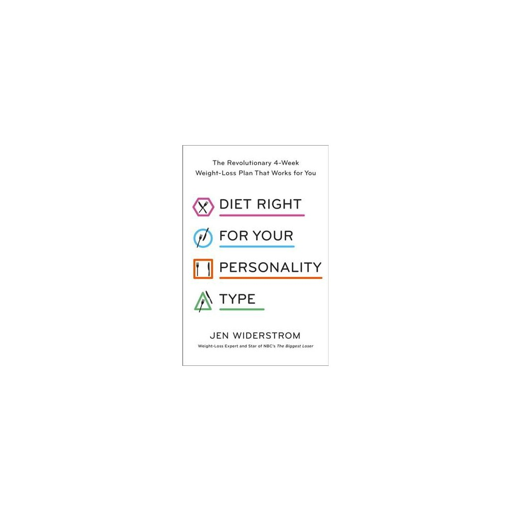 Diet Right for Your Personality Type (Hardcover) by Jennifer Widerstrom