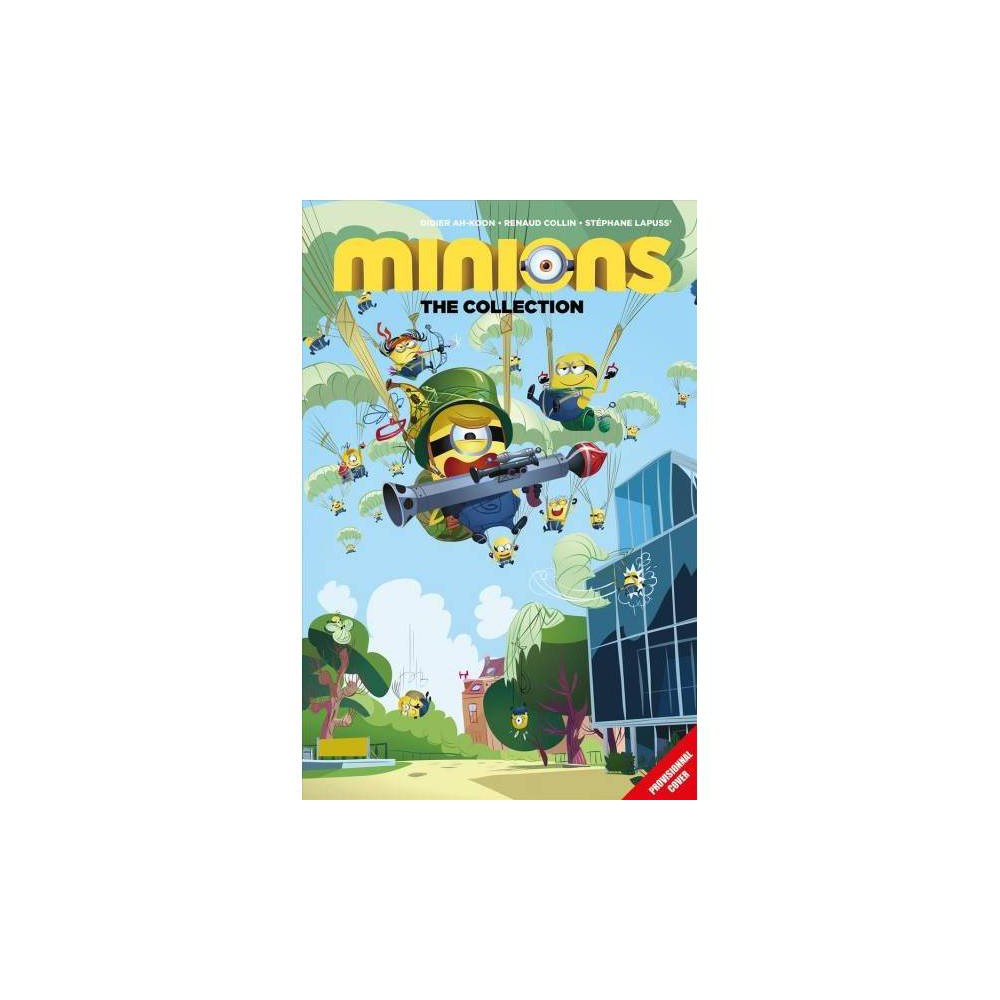 Minions Collection - by Renaud Collin (Paperback)