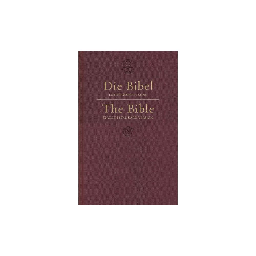 Die Bibel Holy Bible : English Standard Version, German English Parallel, Dark Red - Bilingual