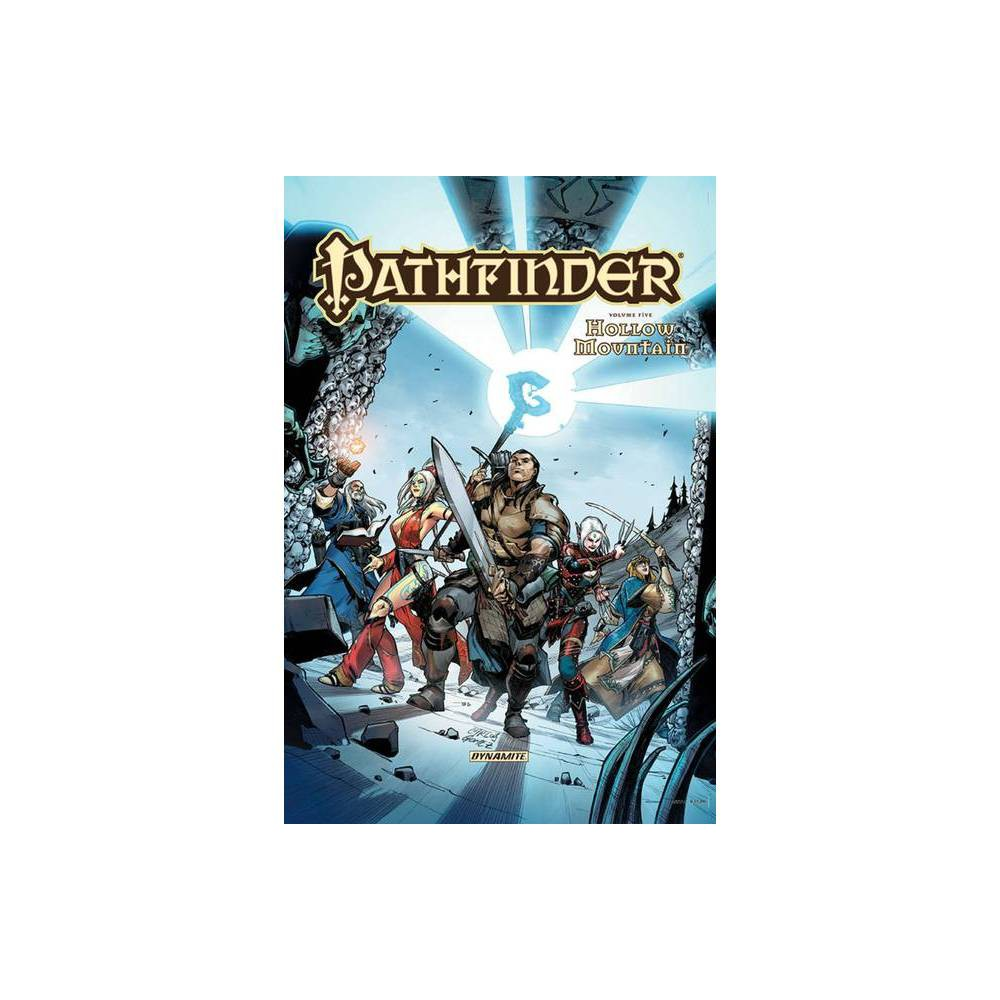 Pathfinder Volume 5 Hollow Mountain Tpb By Erik Mona F Wesley Schneider James L Sutter Paperback