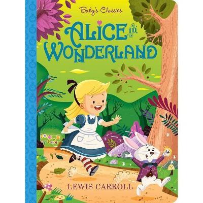 Alice in Wonderland - (Baby's Classics) (Board Book)