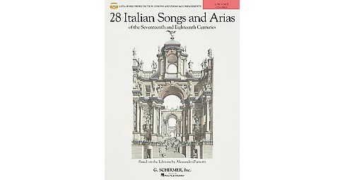 28 Italian Songs & Arias of the 17th and 18th Centuries, Low Voice (Paperback) - image 1 of 1