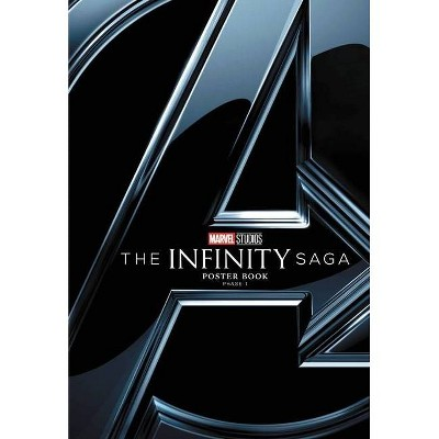 Marvel's the Infinity Saga Poster Book Phase 1 - by  Marvel Comics (Paperback)