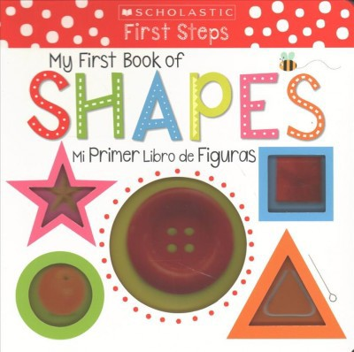 My First Book of Shapes / Mi primer libro de figuras - (Hardcover)