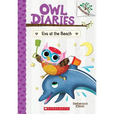 Eva at the Beach: A Branches Book (Owl Diaries #14), Volume 14 - by Rebecca Elliott (Paperback)