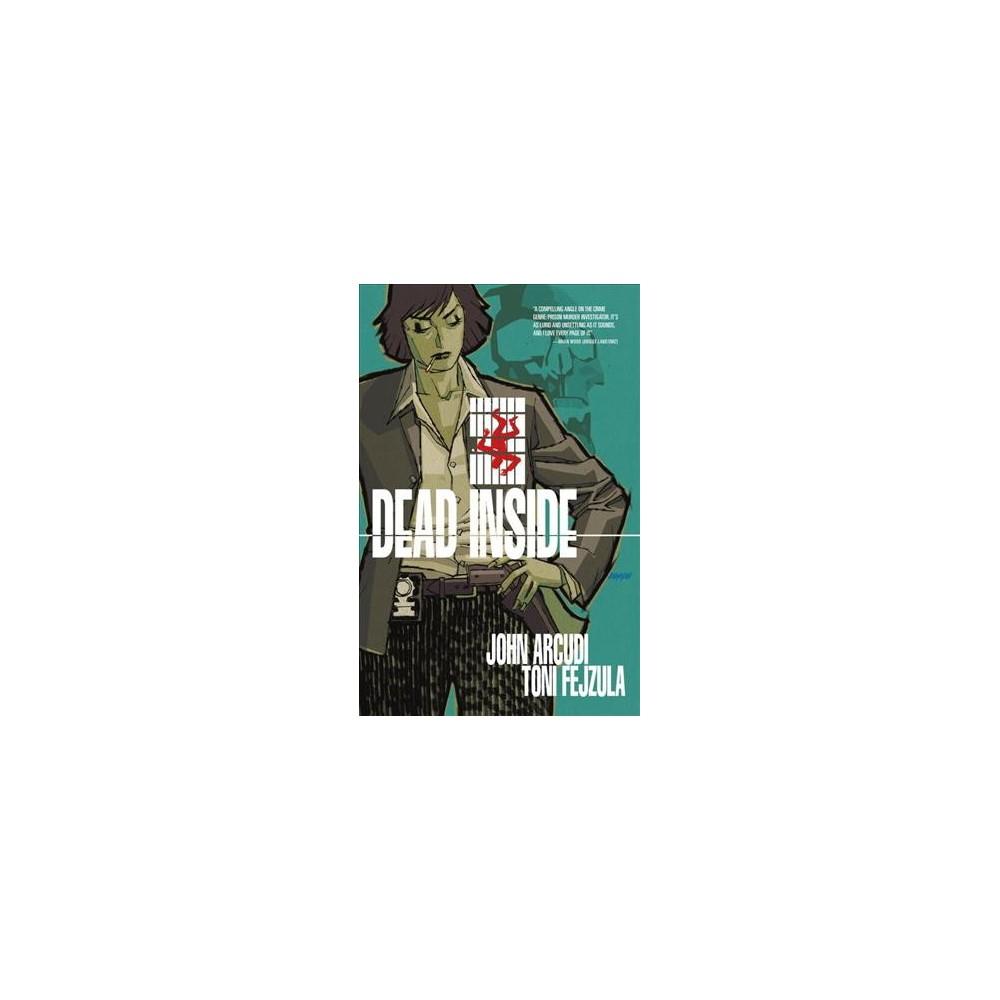 Dead Inside (Paperback) (John Arcudi)
