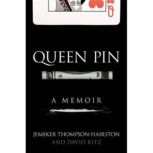 Queen Pin - by  Jemeker Thompson-Hairston & David Ritz (Hardcover) - image 1 of 1