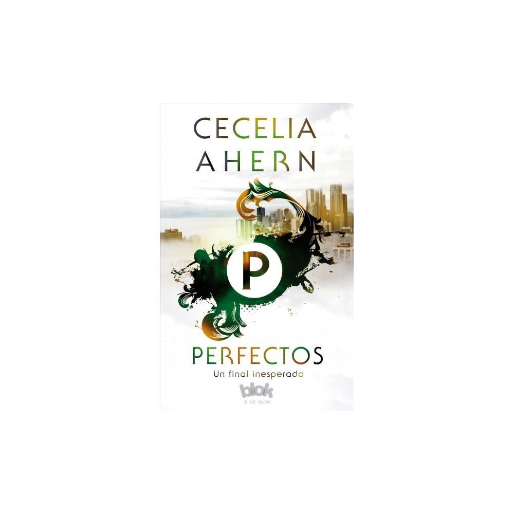 Perfectos/ Perfect - by Cecelia Ahern (Paperback)