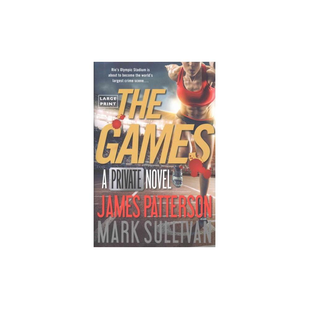 Games (Large Print) (Hardcover) (James Patterson & Mark Sullivan)