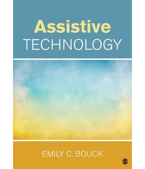 Assistive Technology (Paperback) (Emily C. Bouck) - image 1 of 1