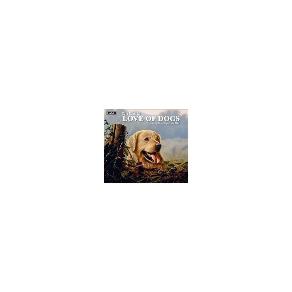 Love of Dogs 2019 Calendar - (Paperback)
