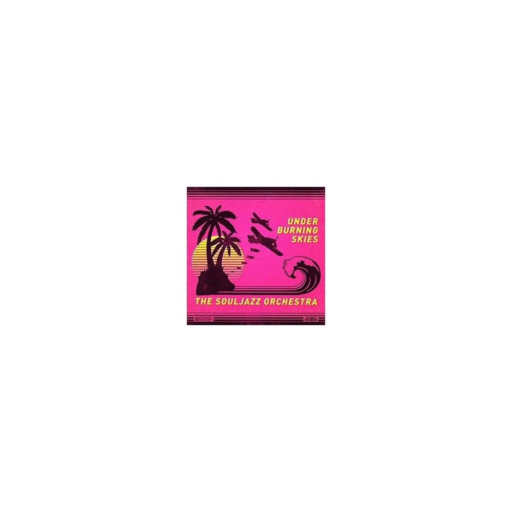 Souljazz Orchestra - Under Burning Skies (Vinyl)