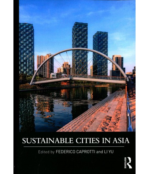 Sustainable Cities in Asia -  (Paperback) - image 1 of 1