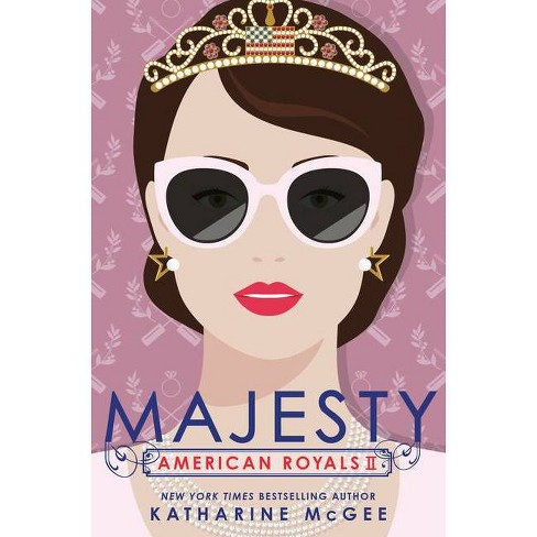 American Royals II: Majesty - by Katharine McGee (Hardcover) - image 1 of 1