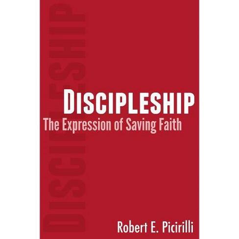 Discipleship - by  Robert E Picirilli (Paperback) - image 1 of 1