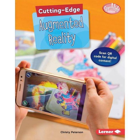 Cutting-Edge Augmented Reality - (Searchlight Books (TM) -- Cutting-Edge Stem) by  Christy Peterson - image 1 of 1