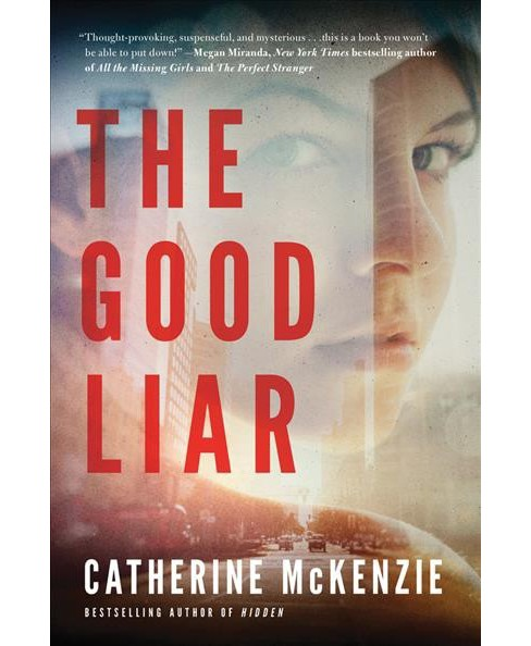 Good Liar -  by Catherine McKenzie (Paperback) - image 1 of 1