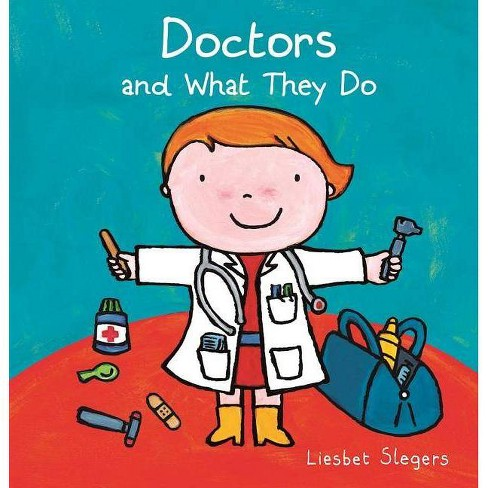Doctors and What They Do AAA - (Hardcover) - image 1 of 1