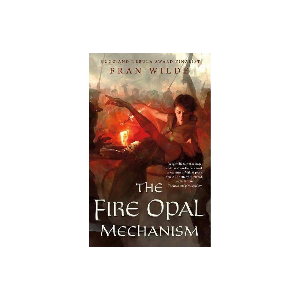 The Fire Opal Mechanism Jewel Series 2 By Fran Wilde Paperback