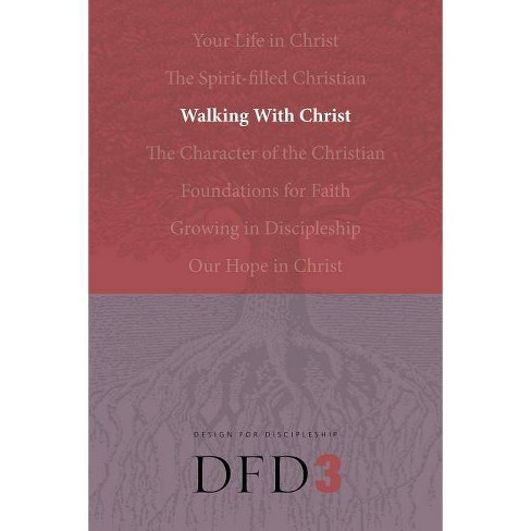 Walking with Christ - (Design for Discipleship) (Paperback) - image 1 of 1