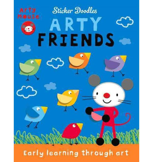 Arty Friends : Early Learning Through Art (Paperback) (Mandy Stanley) - image 1 of 1