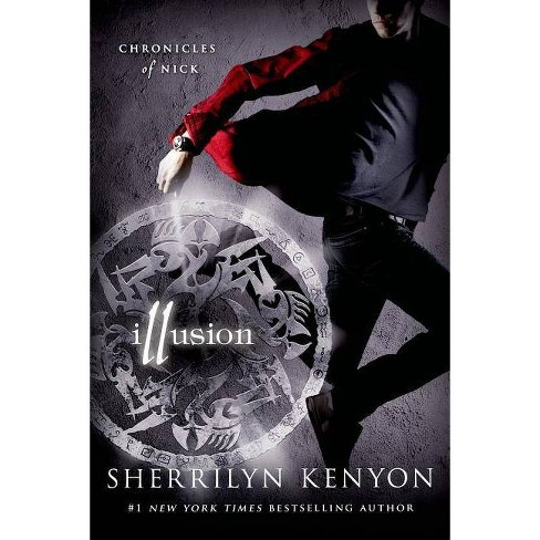 Illusion - (Chronicles of Nick) by  Sherrilyn Kenyon (Paperback) - image 1 of 1