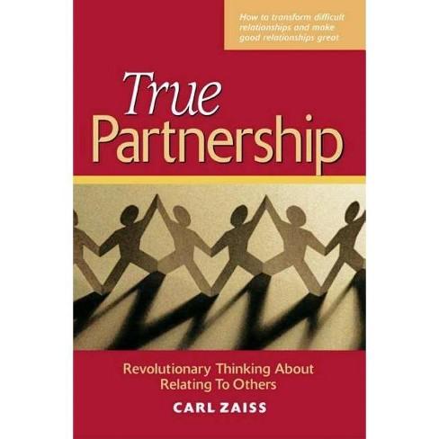 True Partnership - by  Carl Zaiss (Paperback) - image 1 of 1