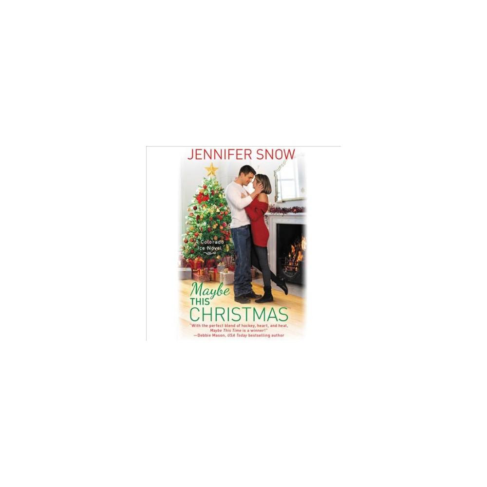 Maybe This Christmas (Unabridged) (CD/Spoken Word) (Jennifer Snow)