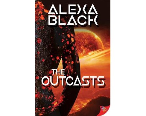 Outcasts -  by Alexa Black (Paperback) - image 1 of 1