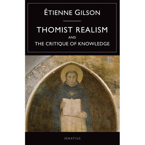 Thomist Realism and the Critique of Knowledge - by  Etienne Gilson (Paperback) - image 1 of 1