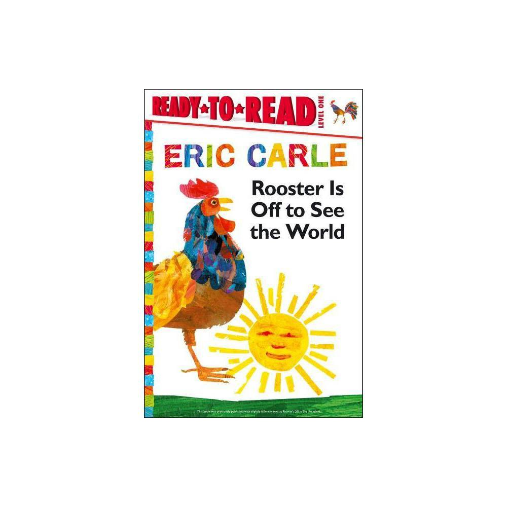 Rooster Is Off To See The World World Of Eric Carle By Eric Carle Paperback
