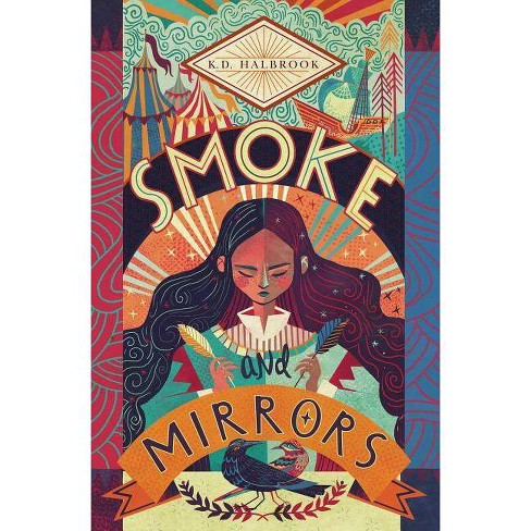 Smoke and Mirrors - by  K D Halbrook (Hardcover) - image 1 of 1