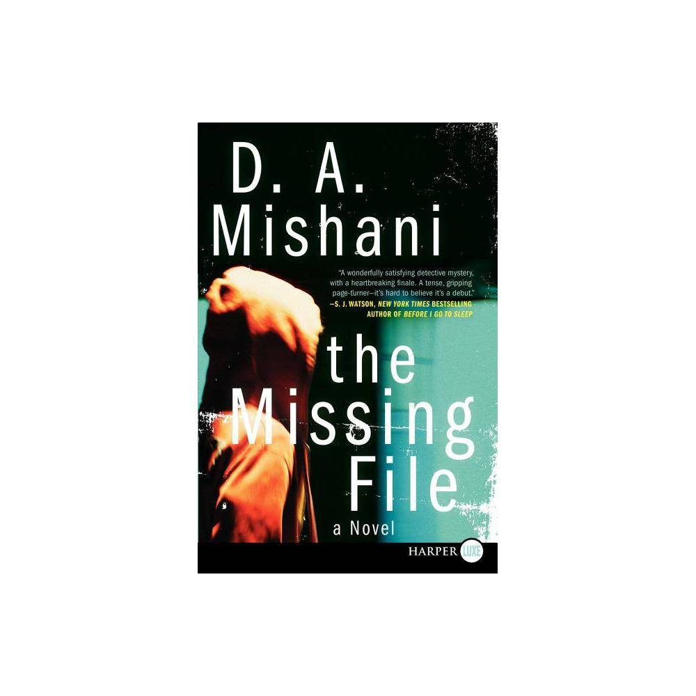 The Missing File - (Avraham Avraham) by D A Mishani (Paperback)