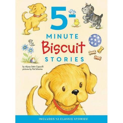 5-Minute Biscuit Stories : Includes 12 Classic Stories! (Hardcover) (Alyssa Satin Capucilli) - image 1 of 1