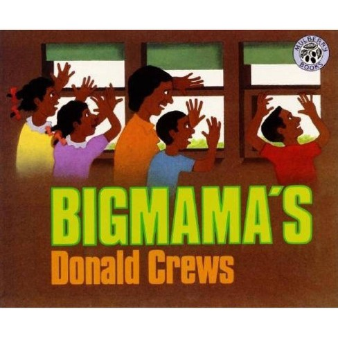 Bigmama's - by  Donald Crews (Hardcover) - image 1 of 1