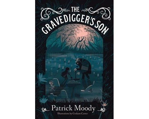 Gravedigger's Son -  by Patrick Moody (Hardcover) - image 1 of 1