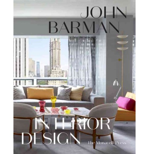 John Barman Interior Design (Hardcover) - image 1 of 1