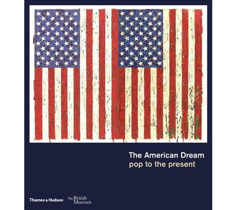 American Dream : Pop to the Present (Hardcover) (Stephen Coppel & Catherine Daunt & Susan Tallman) - image 1 of 1