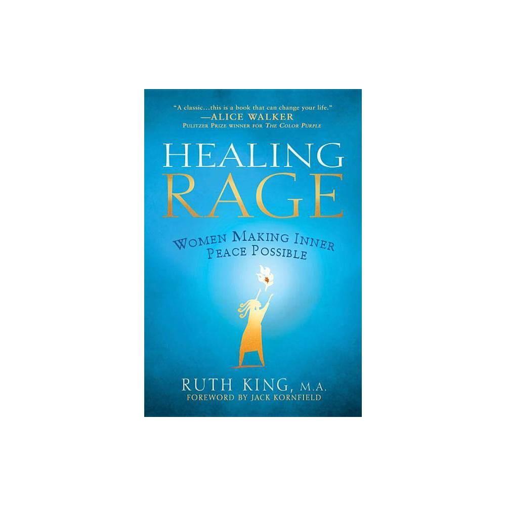 Healing Rage By Ruth King Paperback
