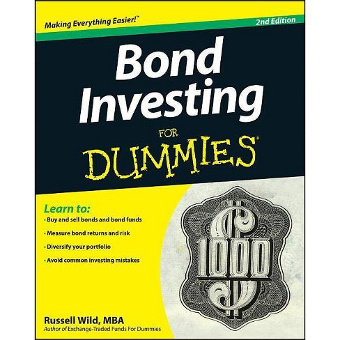 Bond Investing for Dummies - (For Dummies) 2 Edition by  Russell Wild (Paperback) - image 1 of 1